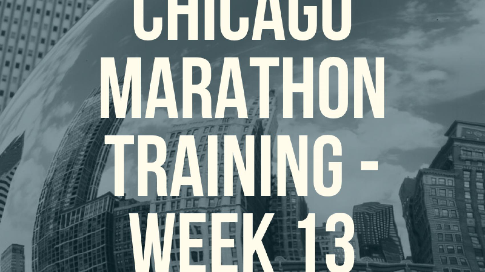 Copy of Copy of Chi Marathon Week 11-3