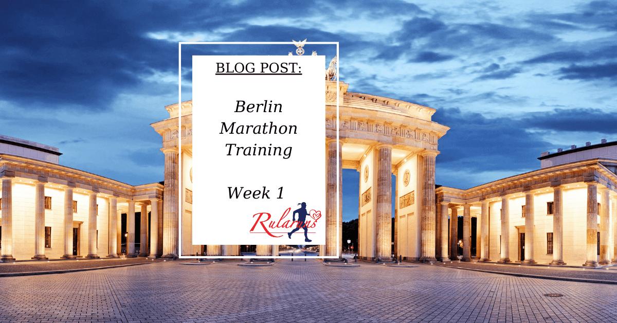 Berlin Marathon Training - Week 1